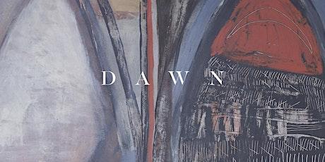 'DAWN' Group Exhibition tickets