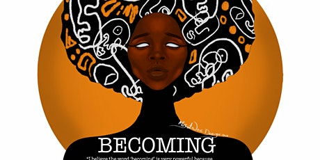 Becoming: A history of the future tickets