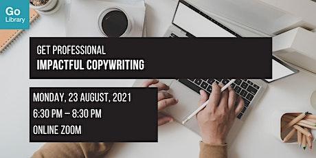 Impactful Copywriting | Get Professional tickets