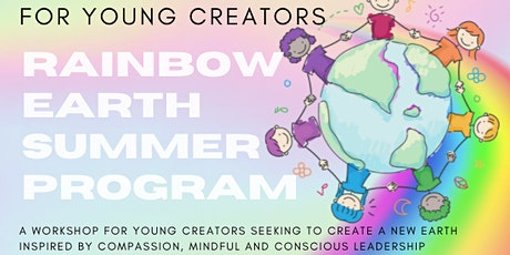 Rainbow Earth Summer Program for Young Creators! tickets