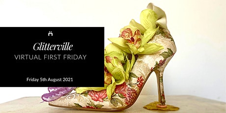 Virtual First Friday : Glitterville (monthly for members only) tickets