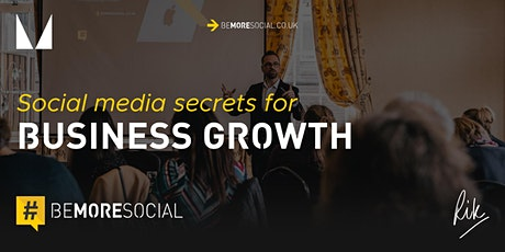 The Five Fundamental Must Do's for Social Media Success - London tickets
