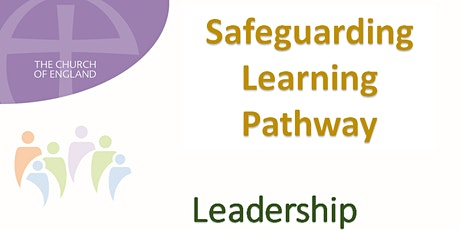 Face-to-Face Leadership in Safeguarding for the Diocese of Southwark tickets