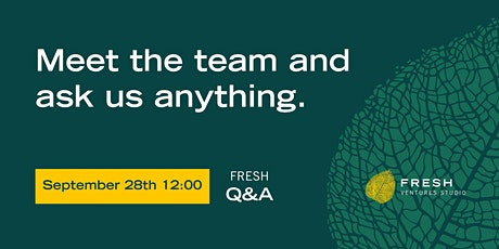 Fresh Q&A #11 - Meet the team and ask us anything tickets