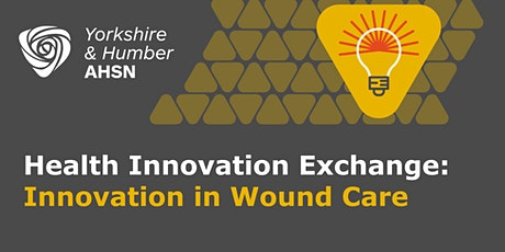 Health Innovation Exchange: Innovation in Wound Care tickets