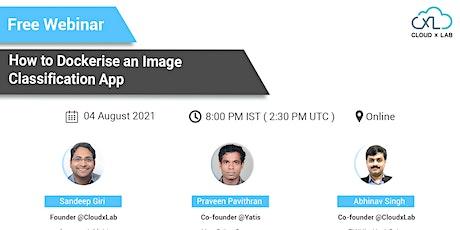 Free Webinar on How to Dockerise an Image Classification App billets