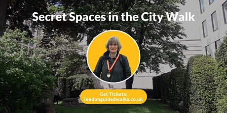 Secret Spaces in the City Walk tickets