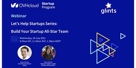 Let's Help Startups Series: Build Your Startup All-Star Team tickets