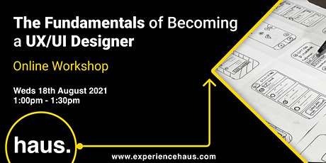 The Fundamentals of Becoming a UX/UI Designer tickets