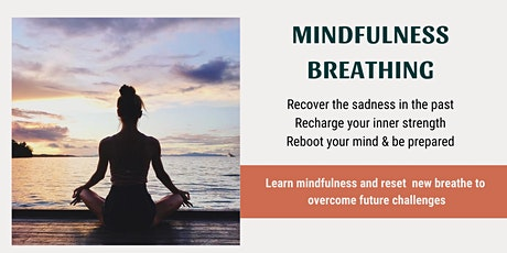 Mindfulness Breathing Master Class - Strengthen Mental Health [FREE ONLINE] biglietti