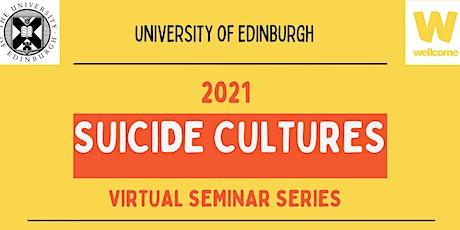 Suicide Cultures Seminar Series tickets