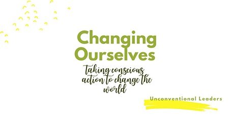 Taking conscious action to change the world tickets