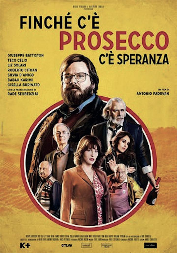 Immagine CineSet - FINCHE' C'E' PROSECCO C'E' SPERANZA