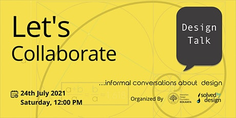 DESIGN TALK on LET'S COLLABORATE tickets