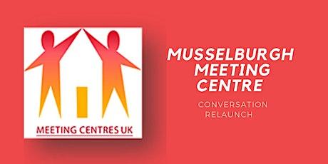 Musselburgh Meeting Centre Relaunch tickets