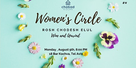 Women's Circle, Rosh Chodesh Elul tickets