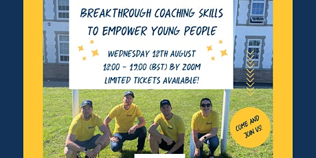 Breakthrough Coaching Skills To Empower Young People tickets