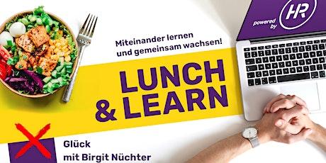 Lunch & Learn X - Auf der Suche nach dem Glück Tickets