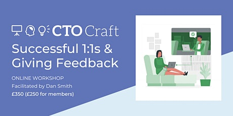 CTO Craft Labs: Successful 1:1s & Giving Feedback tickets