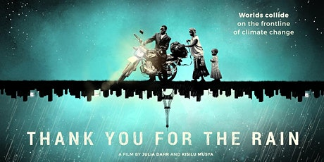 Thank You for the Rain: Film Screening and Discussion tickets