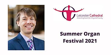 Organ Recital: Alexander Binns (Director of Music Derby Cathedral) | LIVE tickets