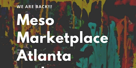 Meso Marketplace and Art Reception tickets