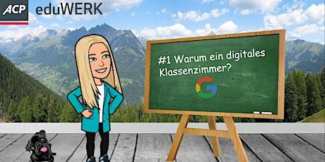 Google Mentoring Series: #1 Warum ein digitales Klassenzimmer? Tickets