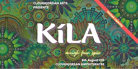Kíla - Amuigh Faoin Spéir - Cloughjordan Amphitheatre tickets