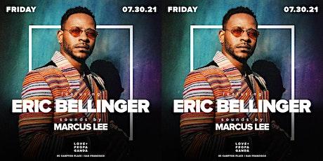 ERIC BELLINGER LIVE!  RSVP for the World Famous Singer at Love + Propaganda tickets