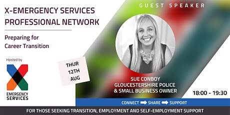 X-Emergency Services Professional Network - Preparing for Career Transition tickets