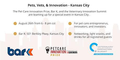 Pets, Vets, & Innovation - Kansas City tickets