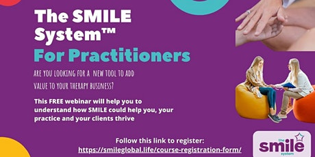 FREE Wellbeing Webinar: Discover The SMILE System™ for Practitioners tickets