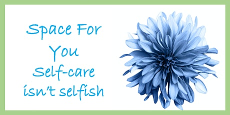 Self-care isn't selfish. It's survival. tickets