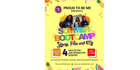 Summer Bootcamp 2021 Young, Free and Me tickets