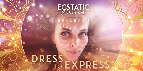 """Cacao Ceremony – Ecstatic Dance & Sound Healing """"Dress to Express"""" tickets"""