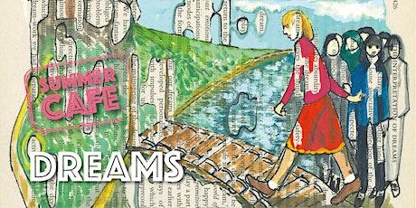 Oriel Science Summer Cafe - Dreams tickets