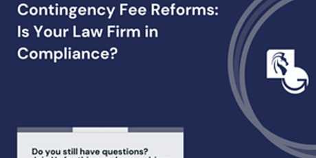 Contingency Fee Reforms: Is Your Law Firm in Compliance? tickets