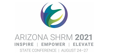 Save $600 - Earn 65 SHRM / HRCI Credits at the Arizona SHRM Conference tickets