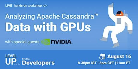 Workshop: Analyzing Cassandra Data with GPUs tickets