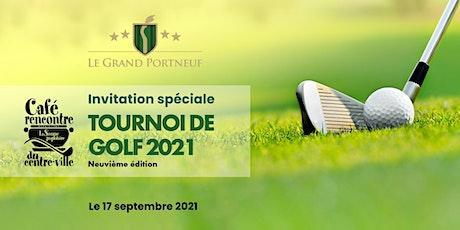 Tournoi de golf annuel Café-rencontre du centre-ville - 9ième édition billets