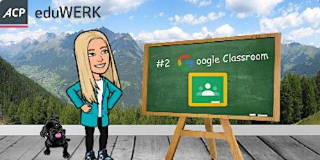 Google Mentoring Series: #2 Google Classroom Tickets