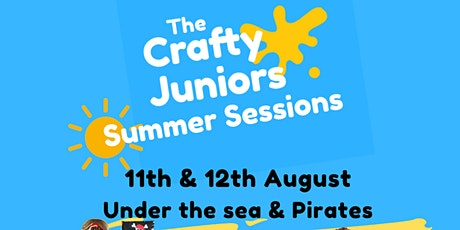 Under the Sea & Pirates :  The Crafty Juniors Summer Sessions tickets