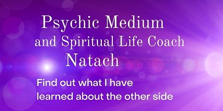 Q & A with Psychic Medium and Spiritual Life Coach Natacha tickets