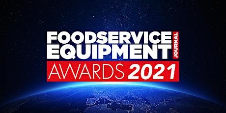Foodservice Equipment Journal Awards 2021 tickets