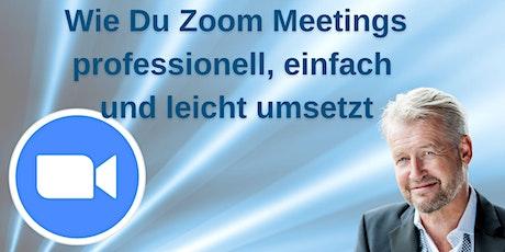 Wie Du Zoom Meetings professionell, einfach und leicht umsetzt Tickets