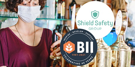 Shield Safety Group Webinar: How to Keep Your Pub Open & Trading Safely tickets