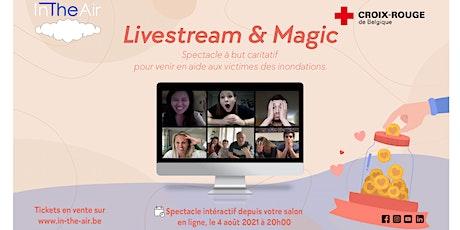 Livestream & Magic - In The Air X La Croix Rouge tickets