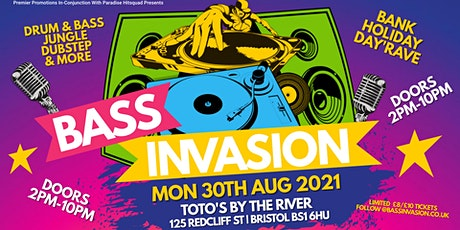 BASS INVASION | BRISTOL BANK HOLIDAY DAY'RAVE | DNB, JUNGLE, DUB & MORE tickets