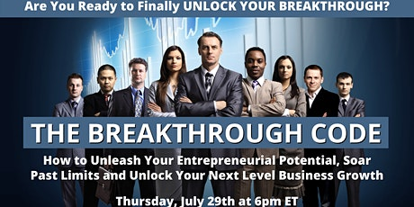 The Breakthrough Code: How to Unleash Your Entrepreneurial Potential, Soar tickets