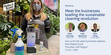 Meet the businesses leading the sustainable cleaning revolution tickets